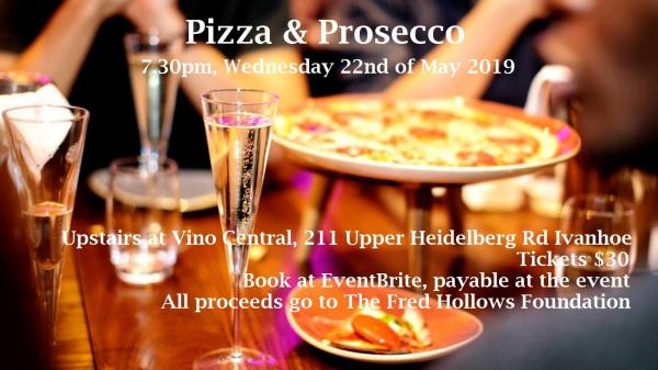 Pizza & Prosecco - The Fred Hollows Foundation Fundraiser