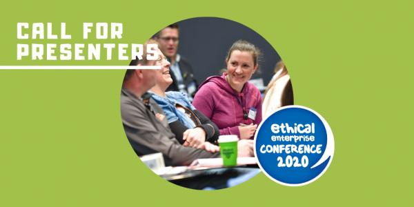 Call for Presenters : Ethical Enterprise Conference 2020