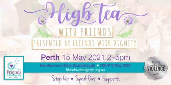 High Tea with Friends : PERTH