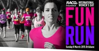 RACQ Insurance International Womens Day Fun Run 2015 - Brisbane