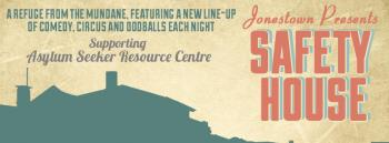 Safety House - a comedy fundraiser for the Asylum Seeker Resource Centre