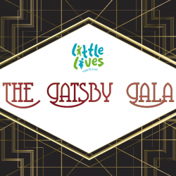 Little Lives Presents The Gatsby Gala 2018