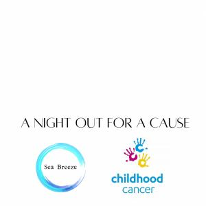 A Night Out for a Cause : Childhood Cancer Associa