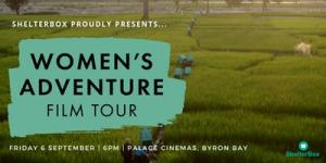 ShelterBox Presents: Womens Adventure Film Tour