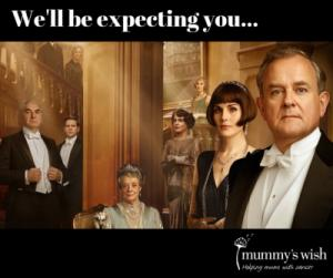 Downton Abbey Charity Movie Night - Supporting Mummys Wish