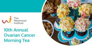 Ovarian Cancer Awareness Month Morning Tea