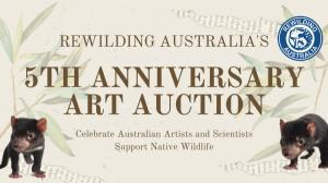 Rewilding Australias 5th Anniversary Art Auction