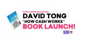 David Tong  HOW CASH WORKS  Book Launch!