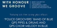 With Honour We Groove - benefit concert supporting Police Legacy