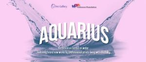 Art Exhibition: Aquarius