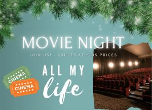 Dec 14 MOVIE NIGHT: All My Life : Adults at Kids Prices with Gold Coast Hospital Foundation
