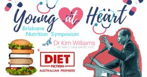 Young At Heart - Brisbane Nutrition Symposium with Dr Kim Williams