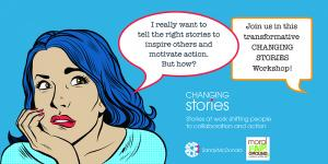 Apr 30 Story at Work shifting people to collaboration and action — learn how to tell stories that educate, influence and change the narrative