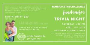 Apr 14 Embrace The Challenge Fundraiser Trivia Night