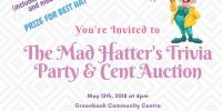 Mad Hatter Trivia Party & Cent Auction