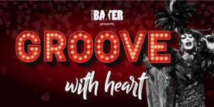 Captain Baxter presents Groove with Heart