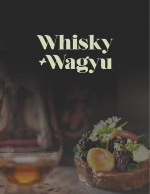 Whisky & Wagyu Luncheon