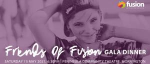 Friends of Fusion Gala Dinner