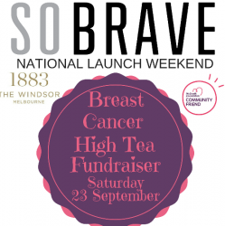 So Brave National Charity Launch and Breast Cancer Fundraiser High Tea