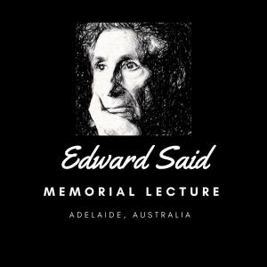 Oct 05 2019 Edward Said Memorial Lecture