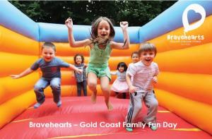 Bravehearts Gold Coast Family Fun Day