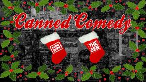 CANNED COMEDY CHRISTMAS SPECTACULAR