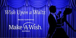 Wish Upon A Waltz Dinner Dance : February 2021