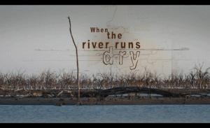 When the River Runs Dry: Free screening