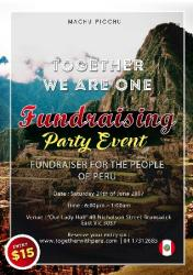 PERUVIAN FUNDRAISING EVENT PARTY-  TOGETHER WE ARE ONE