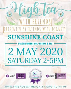 May 02 High Tea With Friends : Sunshine Coast 2020