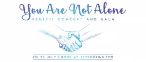 You Are Not Alone – Benefit Concert and Gala