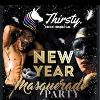 Thirsty. NYE Masquerade Party