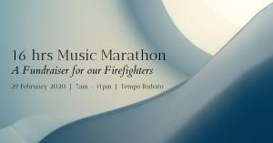 16-hour Music Marathon: A Fundraiser for our Firies