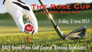 June 2 THE ROSE CUP Charity Golf Day - Cystic Fibrosis Gold Coast