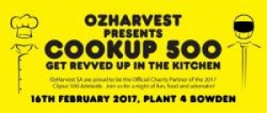 Feb 16 - CookUp 500 Dinner Supporting OzHarvest - Adelaide