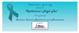 May 13 Katherines High Tea Fundraiser for Ovarian Cancer Research - Brisbane