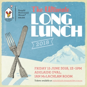 Jun 15 Ronald McDonald House Adelaide Ultimate Long Lunch