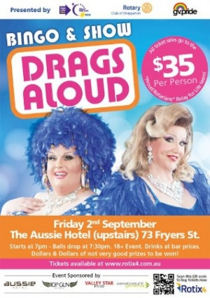 Sep 2 Drags Aloud Bingo & Show - GV PrideProud Rotarians Relay For Life 2016 Fundraiser - Shepparton VIC