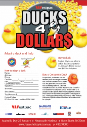 Tue January 26 Ducks 4 Dollars for Westpac Rescue Helicopter Service - Newcastle NSW
