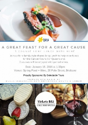 Jan 16 - A Great Feast For A Great Cause - Cancer Council QLD - Brisbane