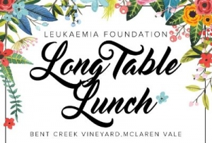June 10 Leukaemia Foundation Long Table Lunch - McLaren Vale SA