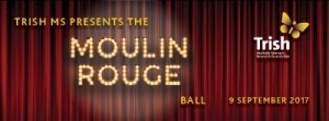 Support Sept 9 Trish MS Moulin Rouge Ball @ Sydney Hilton