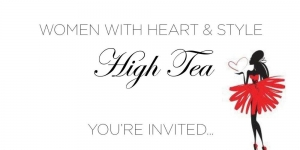 Mar 31 - Women With Heart & Style High Tea Fundraiser - Sylvania Waters Sydney